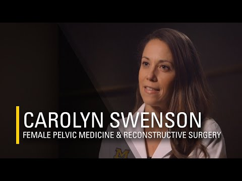 Carolyn Swenson, MD | Female Pelvic Medicine and Reconstruction, Michigan Medicine on YouTube