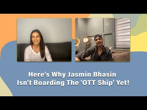 Bigg Boss 14 Fame Jasmin Bhasin Is LOADED With OTT Offers, But Here's Why She's Not Signing One Yet!