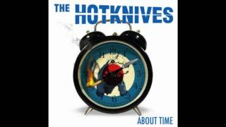 The Hotknives - Harsh Reality
