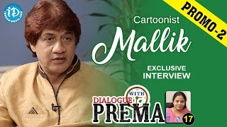 Cartoonist Mallik Exclusive Interview Promo #2  Dialogue With Prema  Celebration Of Life #17