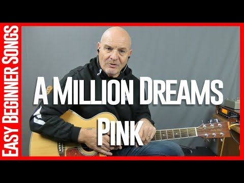 A Million Dreams By Pink - Guitar Lesson