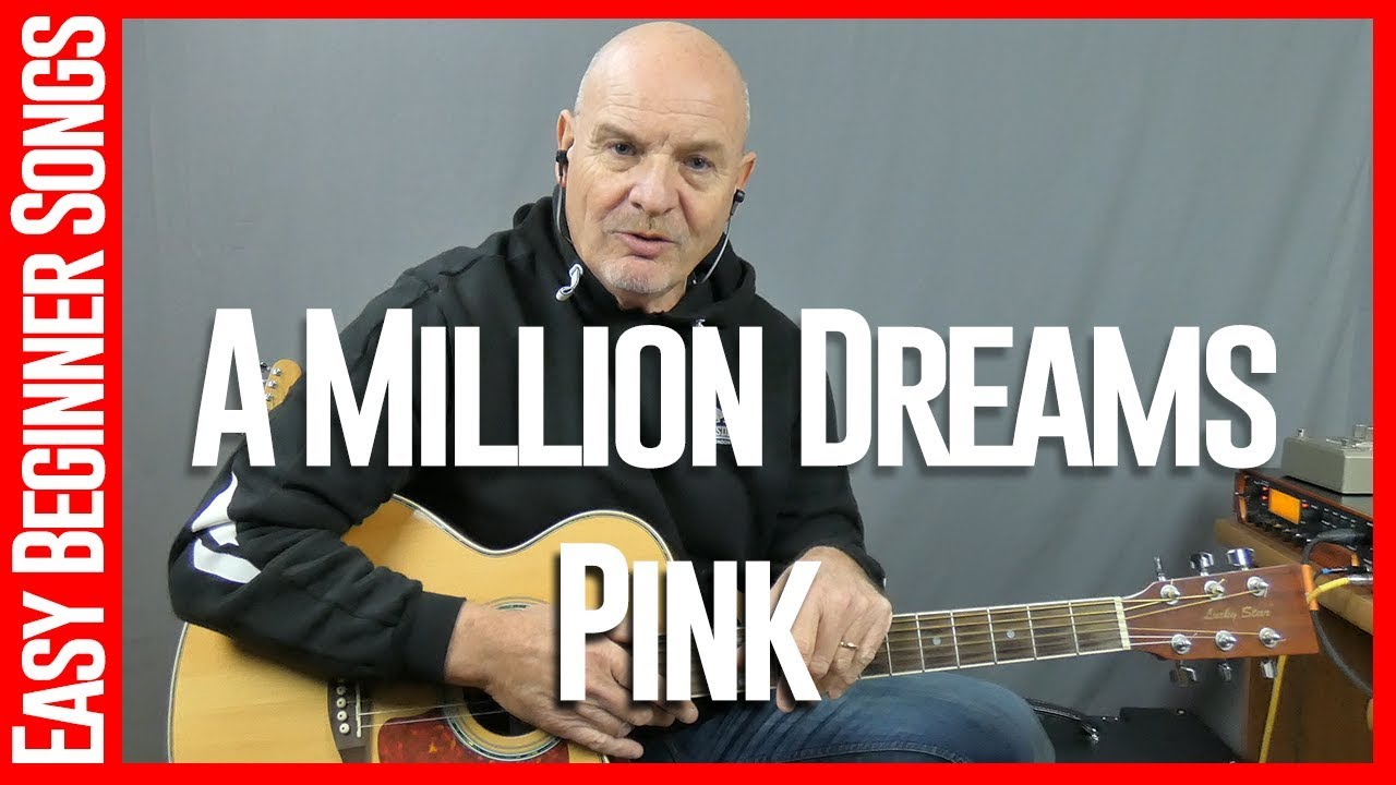 How To Play A Million Dreams By Pink - Skype Guitar Lessons