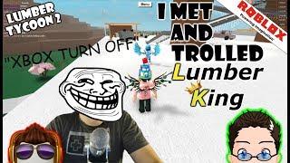 Roblox - Lumber Tycoon 2 - I Met Lumber King! aka 6ixPix