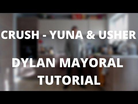 Crush - Yuna & Usher | Dylan Mayoral FREE LIVE CLASS
