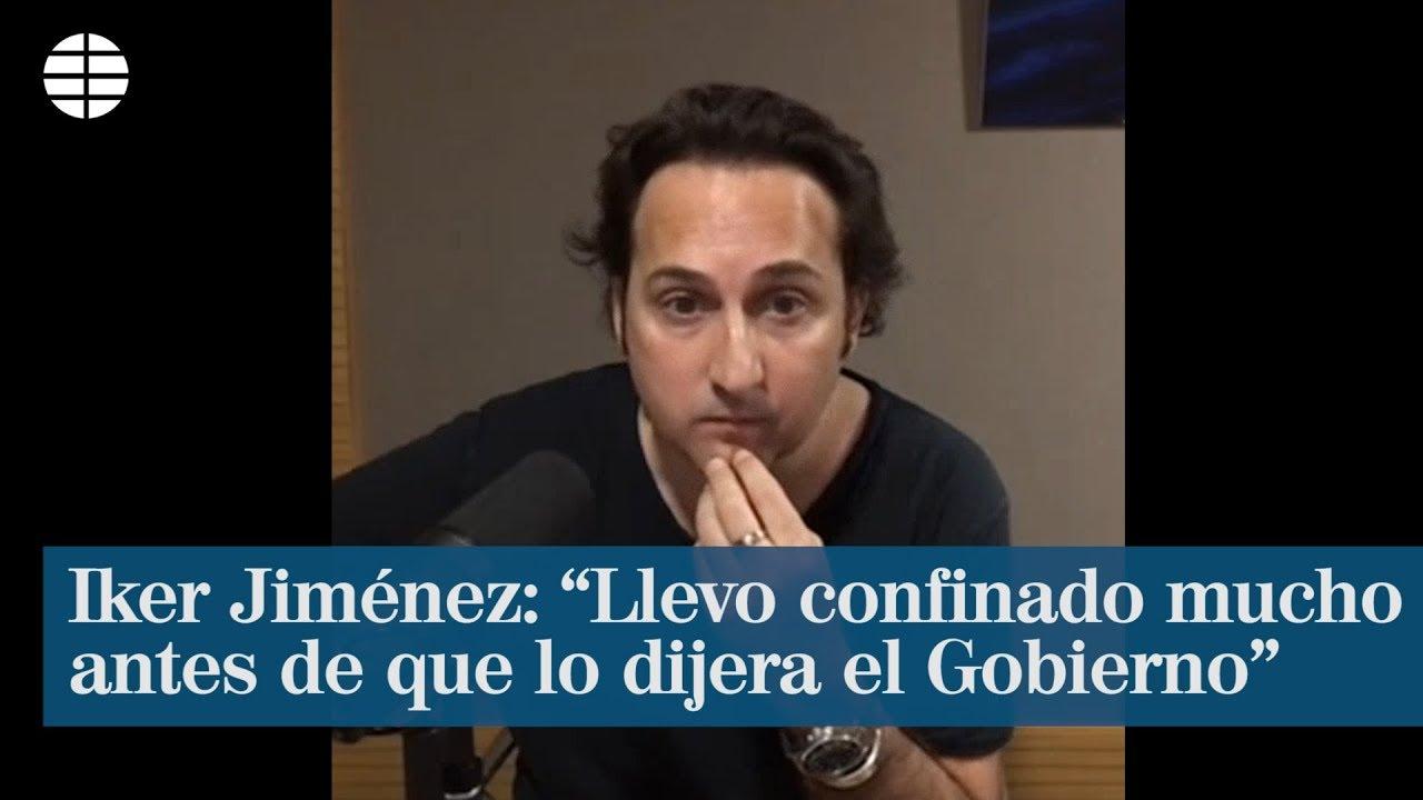 """Iker Jiménez: """"Llevo confinado mucho tiempo antes de que lo dijera el Gobierno"""""""
