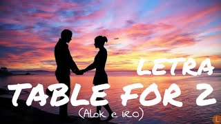 Baixar TABLE FOR 2 - LETRA ( Alok e IRO )