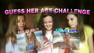 GUESS HER AGE CHALLENGE /w Alexia si Daria