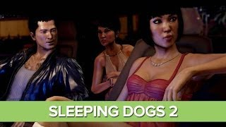 Sleeping Dogs 2: 7 Things We Don't Want