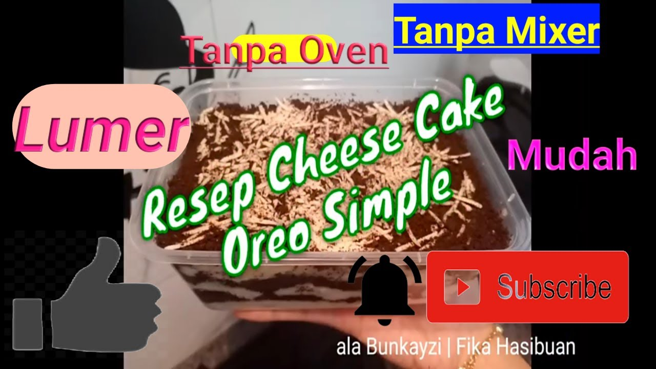 Resep Cheese Cake Oreo Simple Mudah di Buat Tanpa Oven - YouTube