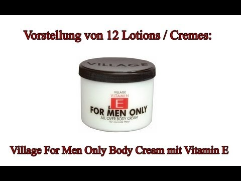 "Vorstellung der ""Village For Men Only Body Cream mit Vitamin E"""