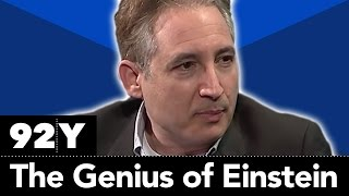 Brian Greene, Frederick Lepore and Thomas Levenson: The Genius of Einstein