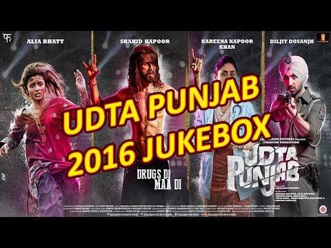 Udta Punjab 2016 | Full Album | Bollywood JUKEBOX