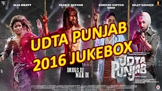 Udta Punjab 2016 | Full Album | Bollywood JUKEBOX