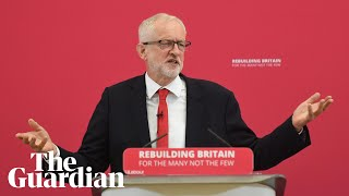 Jeremy Corbyn's speech on Labour's vision for Britain