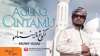 Download Munif Hijjaz - AGUNG CINTAMU (Official Music Video)