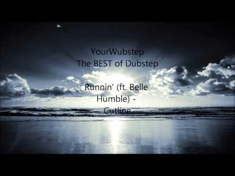 Runnin' (ft Belle Humble) - Cutline {HD 720p/1080p}