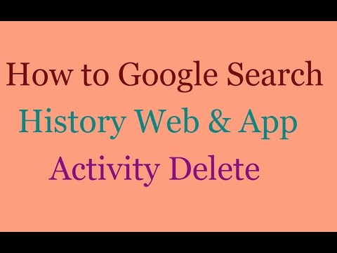 How to Google Search History Chack And Delete : Delete Google Web & App Activity