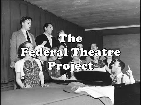 History Brief: the Federal Theatre Project