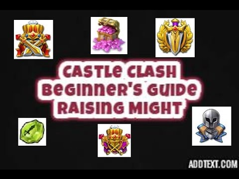 Castle Clash How To Get Might Fast