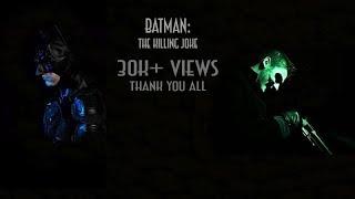 Batman: The Killing Joke (Full Fan Film)