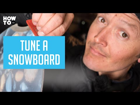 How To Tune Your Snowboard with Xavier De Le Rue | HOW TO XV