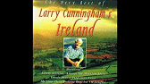 Larry Cunningham The Very Best Of Larry Cunningham S Ireland Youtube