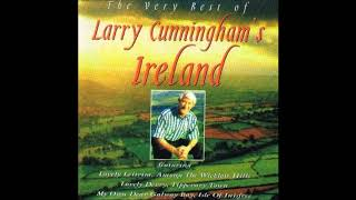Larry Cunningham - The Very Best Of Larry Cunningham's Ireland