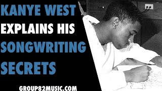 Kanye West Explains Hİs Songwriting Secrets