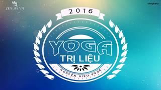 Bài tập Yoga hỗ trợ điều trị bệnh khớp tuần 1 cùng Nguyễn Hiếu Yoga