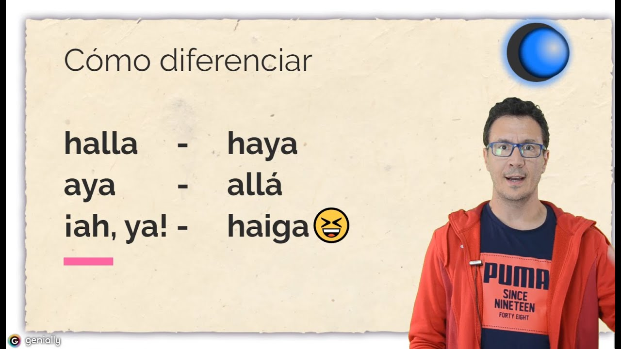 Download Diferencia entre HALLA, HAYA, aya, allá, ah ya y haiga