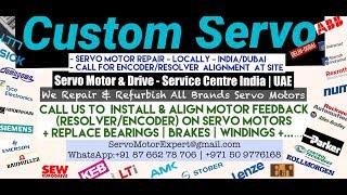 Custom Servo Servo Motor Drive Repair Align Dubai Abudhabi Sharjah Ajman Oman GCC Qatar