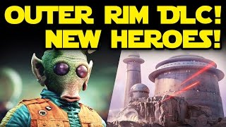 Star Wars Battlefront News: Outer Rim DLC! NEW HEROES! Greedo & Nieb Numb? Jabba's Palace!