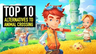 Top 10 Best Alternatives To Animal Crossing | Pc, Ps4, Switch, Xbox