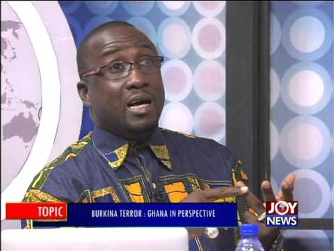 Burkina Terror  Ghana in Perspective - PM Express on Joy News (18-1-16)