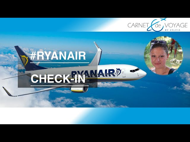 Check-in Ryanair & achat de son billet d'avion - Blog carnetdevoyagebysylvia.fr