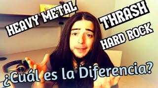 Diferencia entre el HEAVY METAL, el THRASH y el HARD ROCK