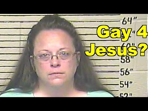 Will Kim Davis Let Him Gay Marry Jesus?