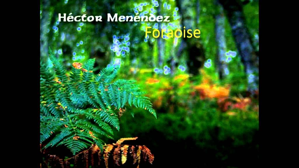 Héctor Menéndez - Foraoise