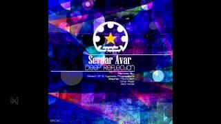 Serdar Avar - Deep Reflection (Original Mix)
