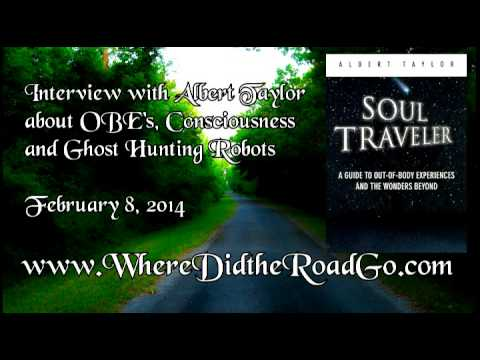 Albert Taylor on OBE's and Ghost Hunting Robots - February 8, 2014