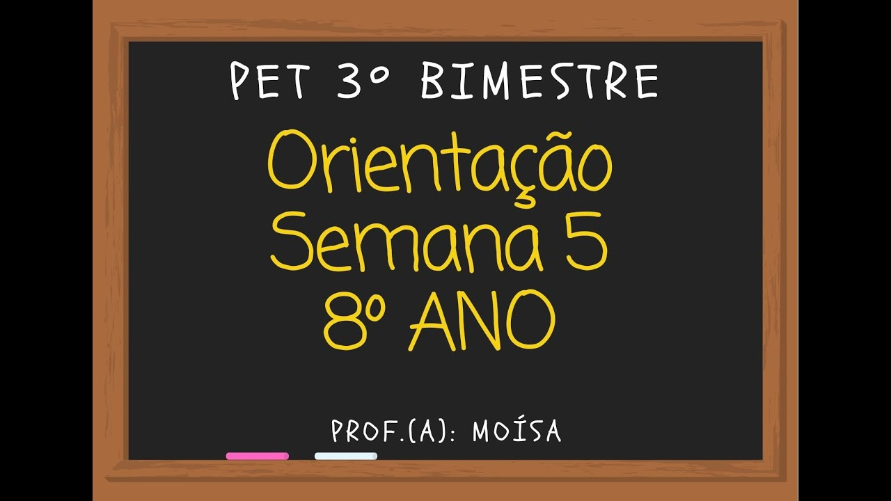 Download PET - Língua Portuguesa - Orientação Semana 5 - 8º ano/ 3º Bimestre