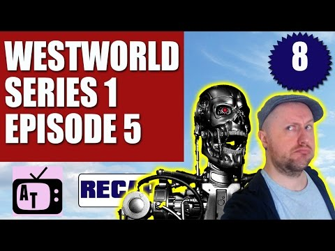 Westworld HBO Season 1 Episode 5 Review 8/10   Aerial Telly