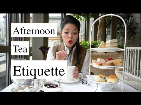 Afternoon Tea Etiquette | HOW TO | Mtlfoodsnob