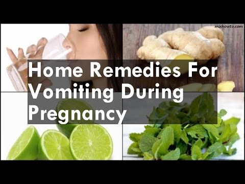 Home Remedies For Vomiting During Pregnancy