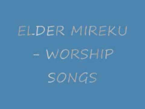 Elder Mireku - Worship mix (Gospel)