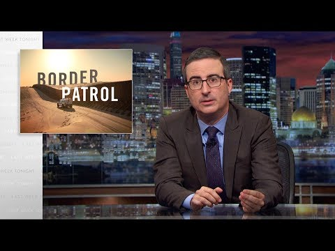 Border Patrol: Last Week Tonight with John Oliver (HBO)