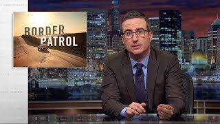 Border Patrol: Last Week Tonight with John Oliver (HBO) thumbnail