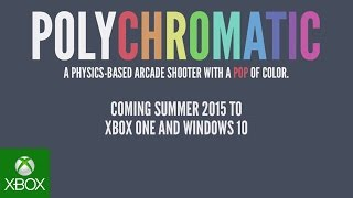 Polychromatic Announce Trailer for Xbox One