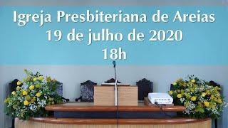 Culto 19 de julho de 2020 18h