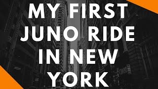 My first Juno ride in New York